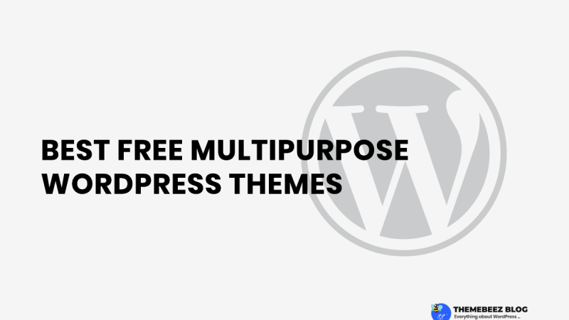 10+ Hand-picked best free multipurpose WordPress themes