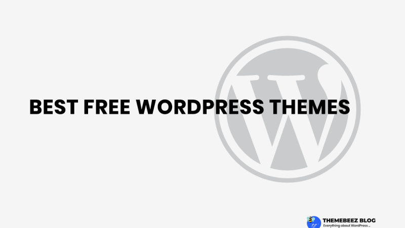 55+ Best Free WordPress Themes of 2019