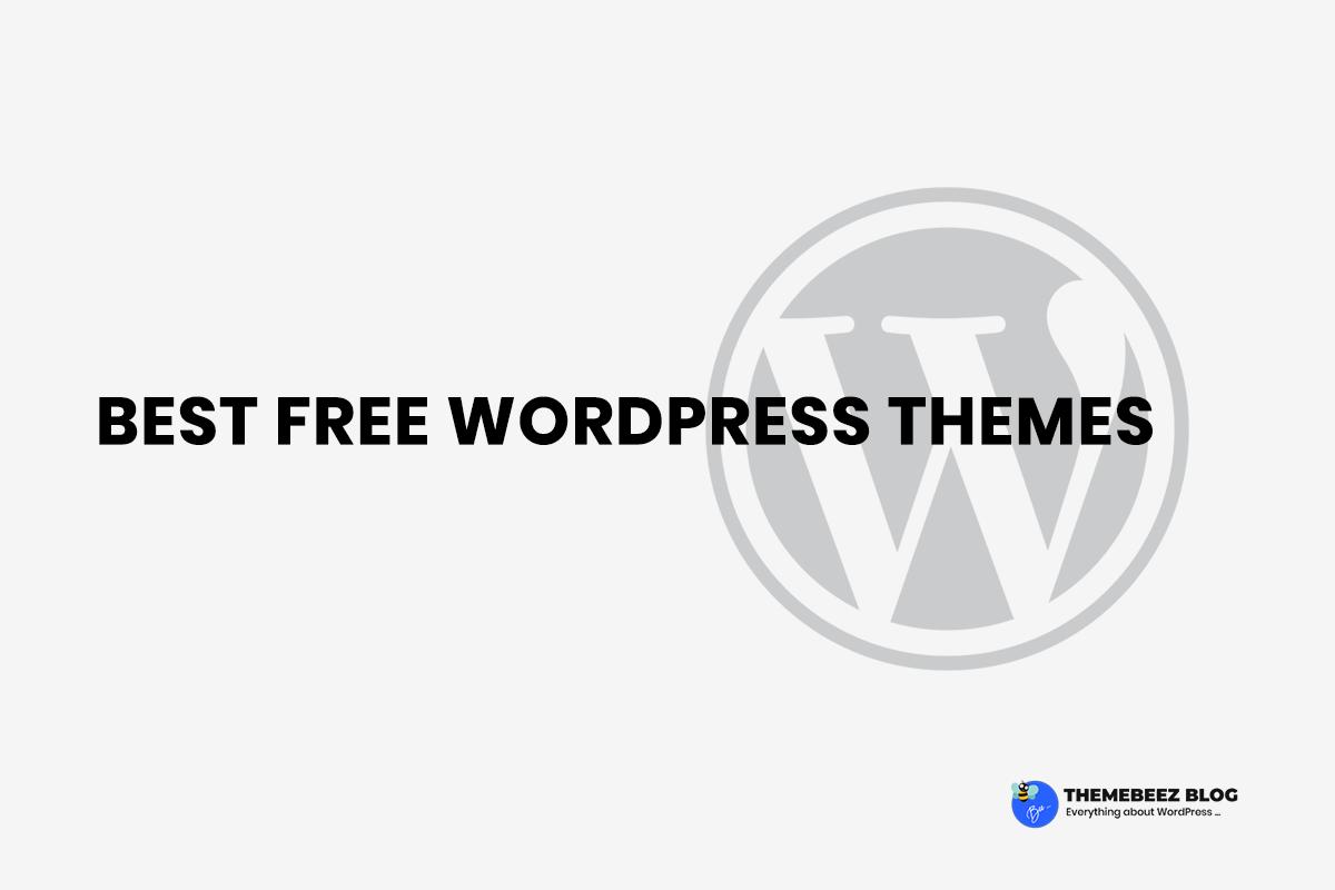 55+ Best Free WordPress Themes of 2019