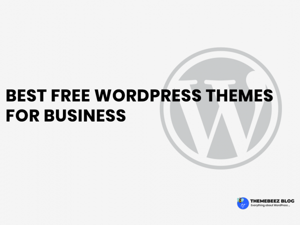 Best Free WordPress Themes for Business