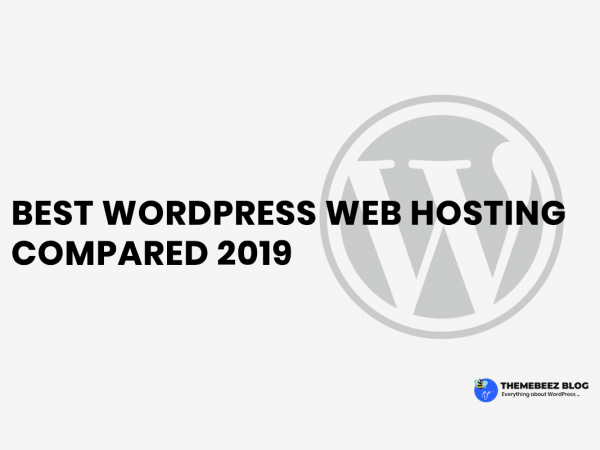 Best WordPress Web Hosting Compared [2019]
