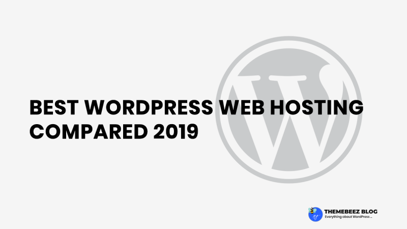 Best WordPress Hosting Compared [2019]
