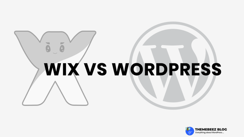 [2019] Wix vs WordPress – which should you choose to build your website?