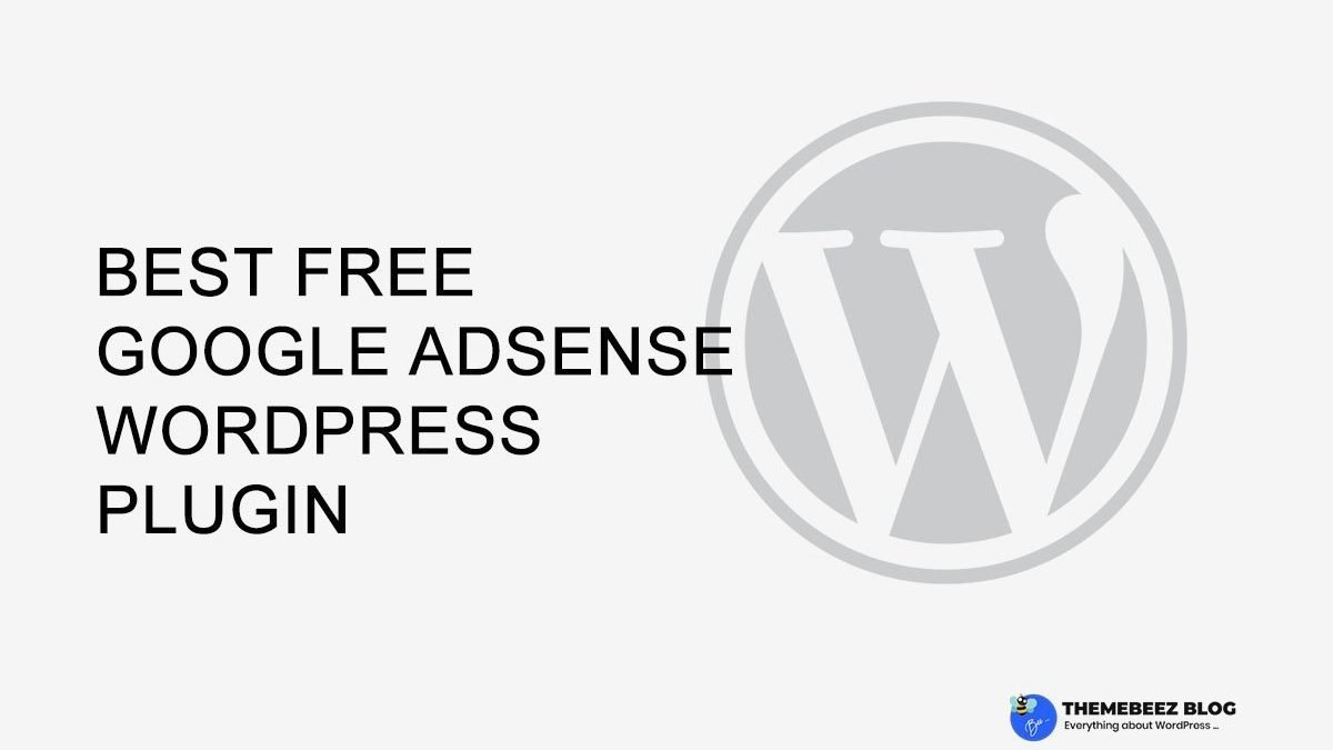 Best Free Google AdSense WordPress Plugin